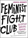 Feminist Fight Club (for a sexist workplace)